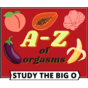 National Orgasm Day: The A-Z of orgasms
