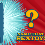 Name That Sex Toy - Round 2