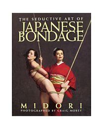 Seductive Art of Japanese Bondage Book 1