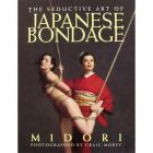 Seductive Art of Japanese Bondage Book 1