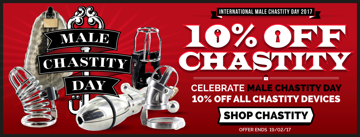 Save 10% on Chastity Devices for Male Chastity Day 2017