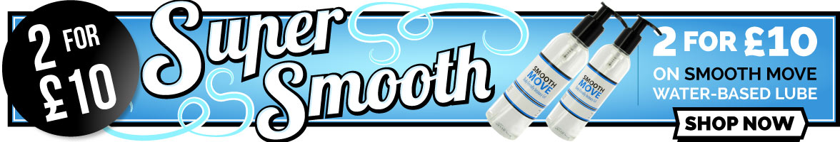 2 for £10 on Smooth Move water-based lubricant
