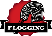 Beginner's Guide To Flogging
