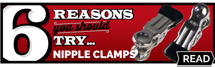 Reasons You Should Try Nipple Clamps