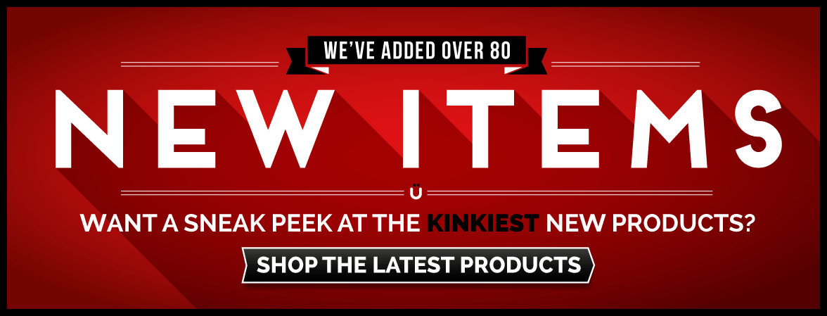 Over 80 New Products Added To Uberkinky